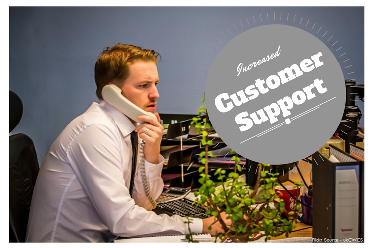 Increased Customer Support