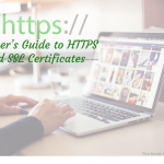 Blogger's Guide to HTTPS and SSL Certificates