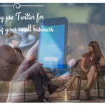Why use Twitter for marketing your small business