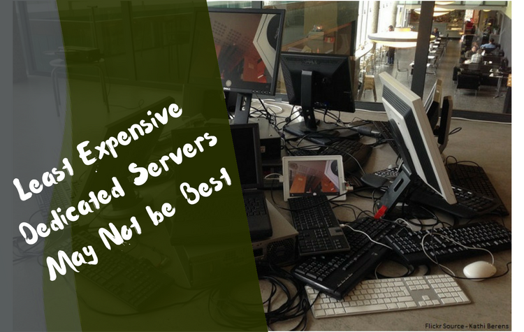 Least Expensive Dedicated Servers