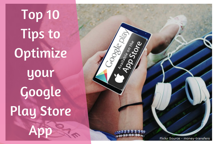 Optimize your Google Play Store App