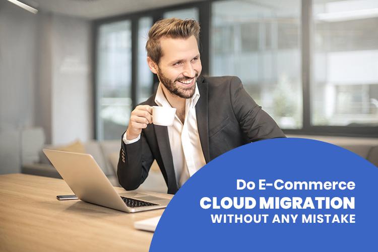 E-commerce Cloud Migration