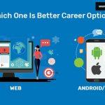 Web Development vs Android Development