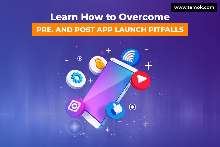 App Launch Mistakes