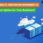 multiple server environment