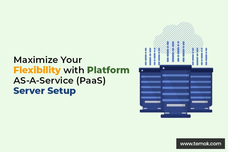 Platform as a Service