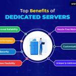 Dedicated Servers Benefits