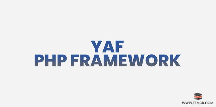 Yaf PHP framework