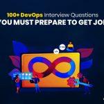 100+ DevOps Interview Questions