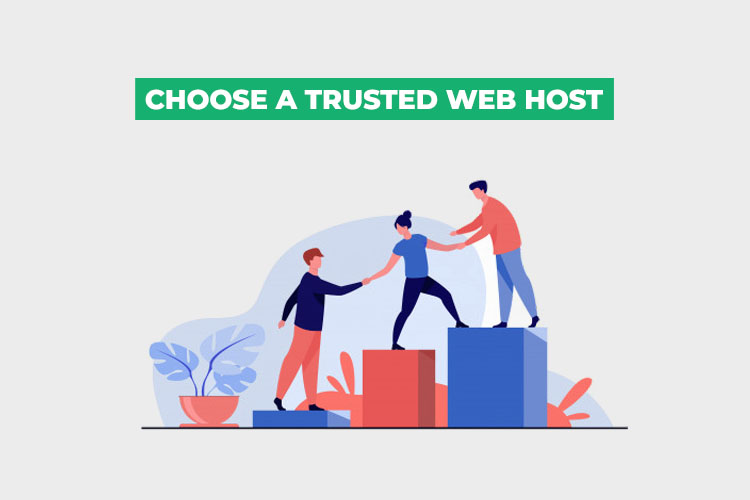 How to choose Web Hosting: Choose a trusted web host