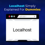 Localhost Simply Explained for Dummies