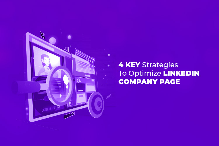 4 key Strategies to Optimize Company page on LinkedIn Like a Pro