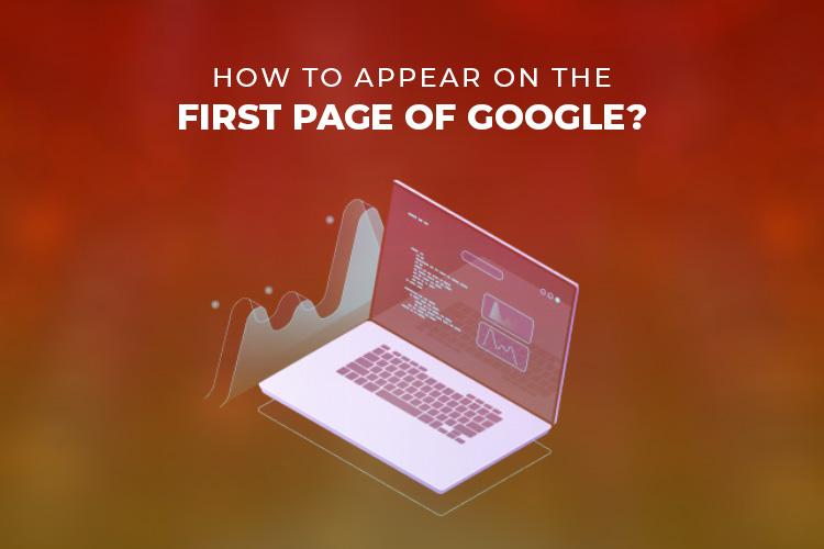 How to appear on the first page of google?