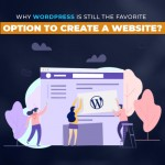 Why WordPress is still the favorite option to build a website