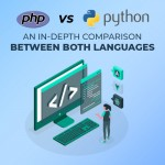 PHP Vs Python: An in-depth Comparison between both Languages