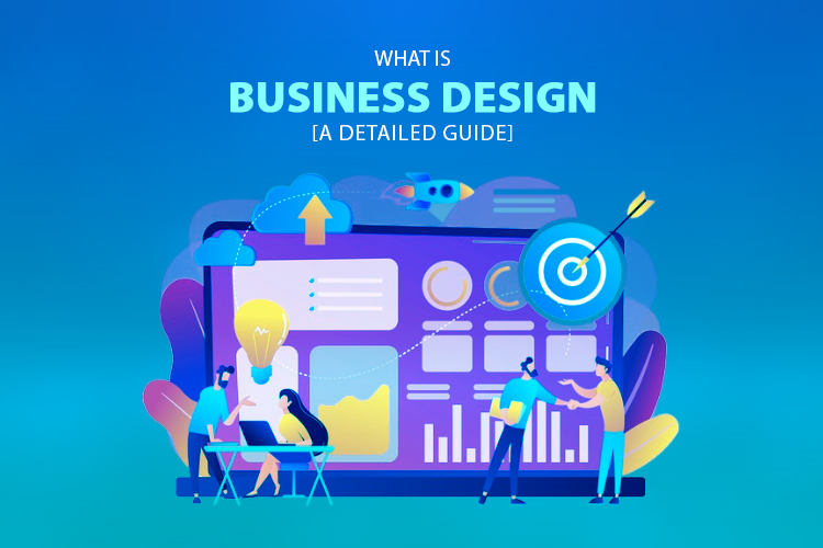 What is Business Design