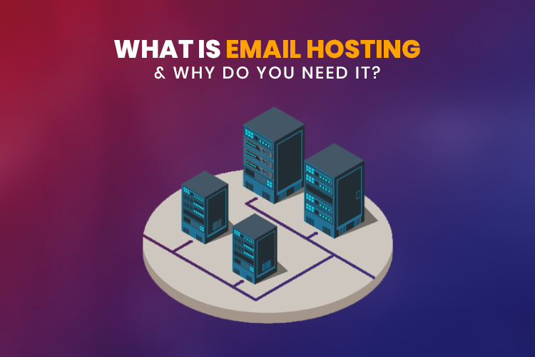What is email hosting and why do you need it?