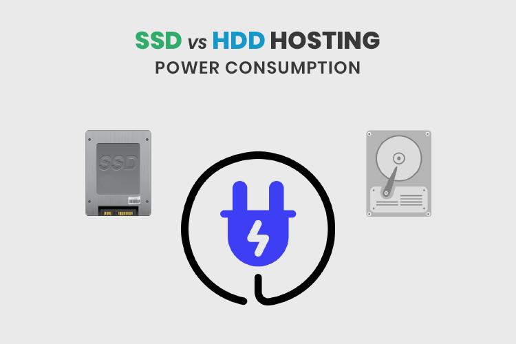 SSD vs HDD Hosting: Power Consumption