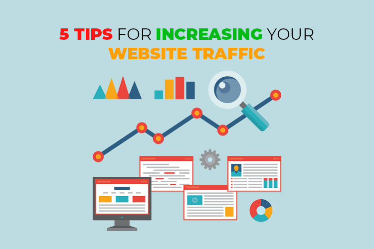 5 Tips for Increasing Your Website Traffic